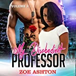 My Disobedient Professor: Alpha Male Secret Romance, Book 3 | Zoe Ashton