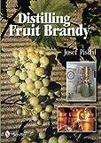 Distilling Fruit Brandy