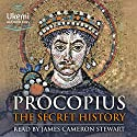 The Secret History Audiobook by Procopius Narrated by James Cameron Stewart