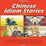 Chinese Idiom Stories |  ci ci