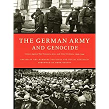 The German Army and Genocide