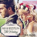 Nix & Scotlyn - The Wedding: Custom Culture, Volume 5   Tess Oliver
