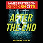 After the End: An Owen Taylor Story | James Patterson,Brendan DuBois