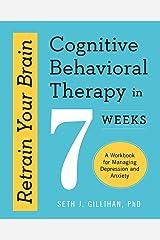 Retrain Your Brain Cognitive Behavioural Paperback