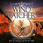 Wind Catcher: Chosen Series, Book 1 | Jeff Altabef,Erynn Altabef
