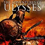 The Adventures of Ulysses | Bernard Evslin