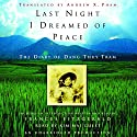 Last Night I Dreamed of Peace Audiobook by Dang Thuy Tram Narrated by Kim Mai Guest