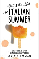 Out of the Nest: An Italian Summer (Italian Childhood) (Volume 2) Paperback