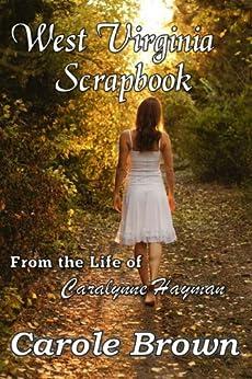 West Virginia Scrapbook by [Brown, Carole]