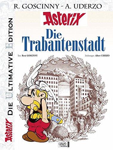 Die ultimative Asterix Edition 17: Die Trabantenstadt (Asterix Die Ultimative Edition, Band 17)