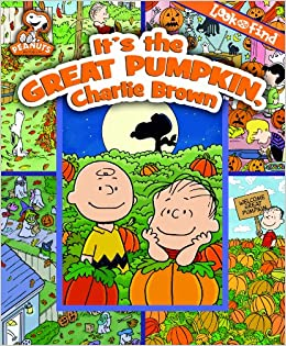 c8dae5e72 Look and Find: It's the Great Pumpkin, Charlie Brown - PI Kids: Charles M.  Schulz Creative Associates: 9781450821834: Amazon.com: Books