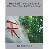 Hard Real Time Scheduler & Interprocessor Communication