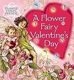 A Flower Fairy Valentine's Day (Flower Fairies)