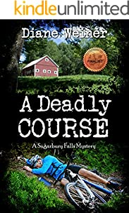 A Deadly Course: A Sugarbury Falls Mystery (Sugarbury Falls Mysteries Book 1)