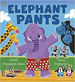 Book Elephant Pants by Smriti Prasadam-Halls (2-May-2013)