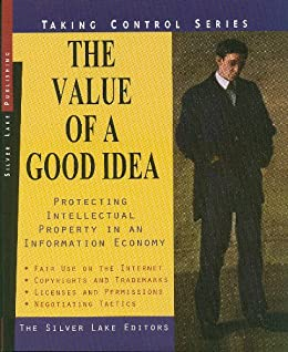 Amazon the value of a good idea protecting intellectual the value of a good idea protecting intellectual property in an information economy taking fandeluxe Image collections