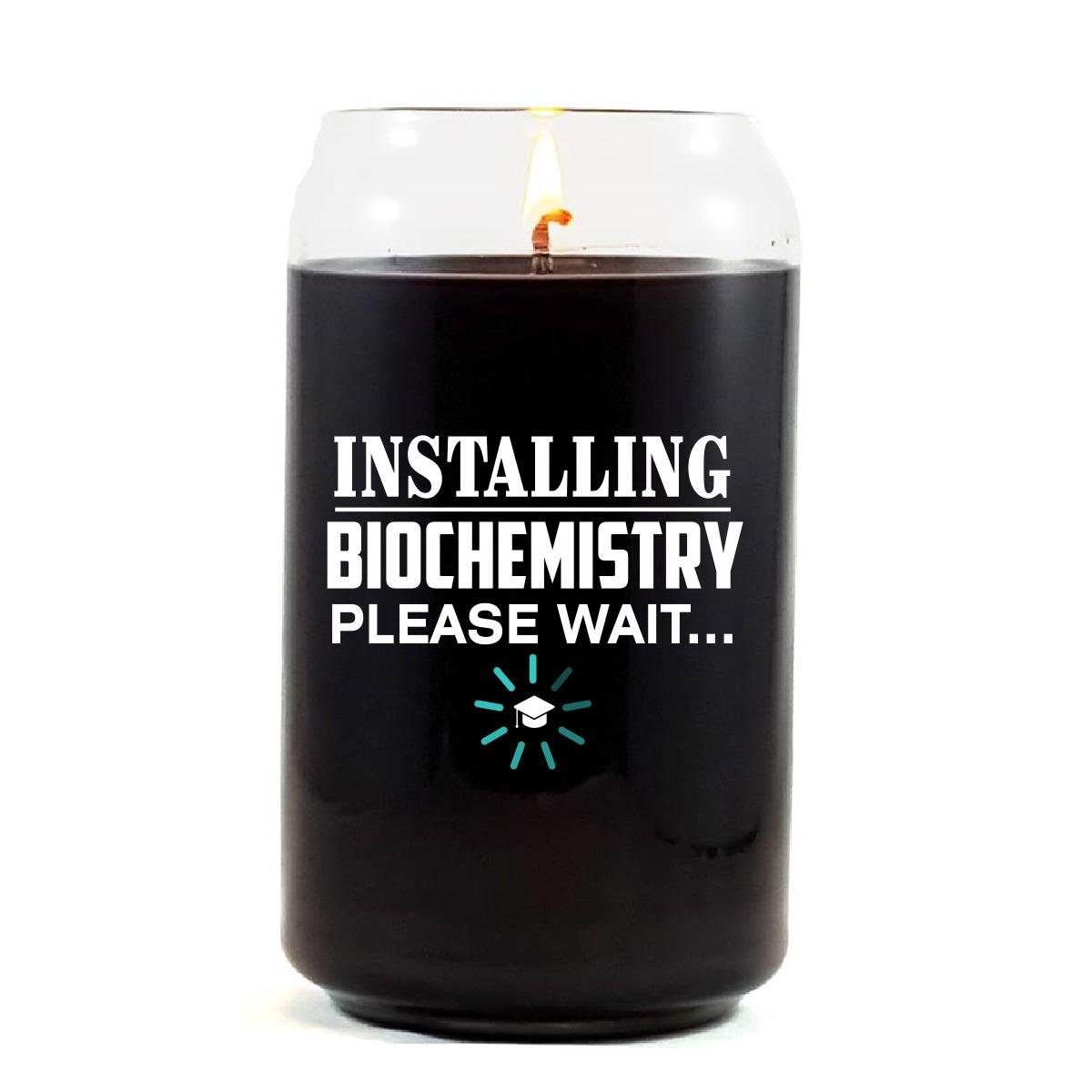 Installing BIOCHEMISTRY Please Wait College Degree - Scented Candle