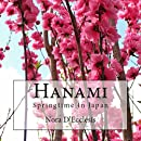 Hanami: Springtime in Japan