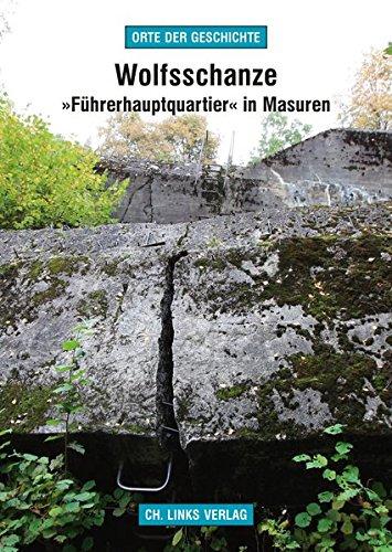wolfsschanze-fhrerhauptquartier-in-masuren-orte-der-geschichte