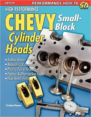 High-Performance Chevy Small-Block Cylinder Heads: Graham Hansen