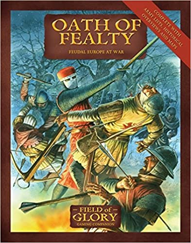 Oath of Fealty: Feudal Europe at War (Field of Glory)
