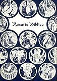 img - for Rosario biblico: Una version moderna de la manera como se rezaba el rosario en Europa Occidental a fines de la Edad Media (Spanish Edition) by Christianica (1980-08-02) book / textbook / text book