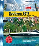 Waterway Guide Southern 2017: Florida, the Keys and the Gulf Coast Including Texas (Waterway Guide Southern Edition)