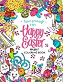 Easter Rabbit coloring book: Designs for Adults, Teens,Kids and Children of All Ages