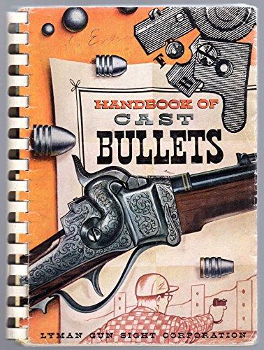 HANDBOOK OF CAST BULLETS (Cast Bullet Manual)