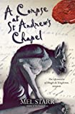 A Corpse at St Andrew's Chapel (The Chronicles of Hugh de Singleton, Sur)