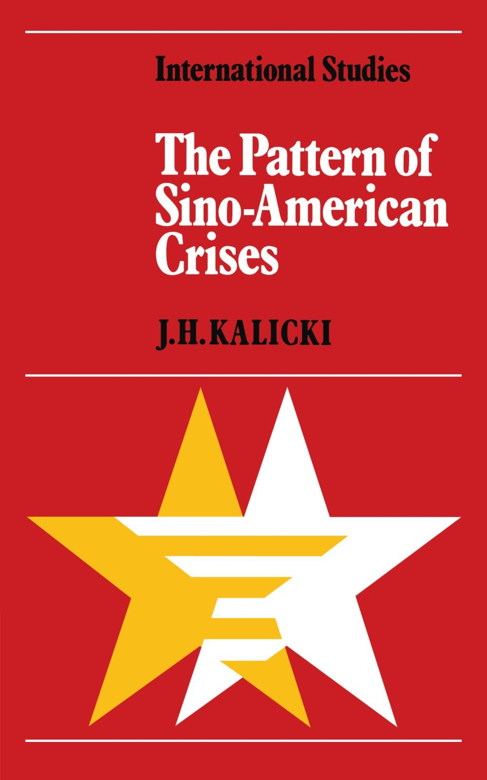 The Pattern of Sino-American Crises: Political-Military Interactions in the 1950s (LSE Monographs in International Studies) PDF