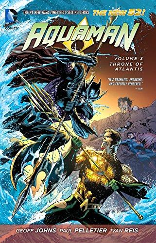 Aquaman Vol. 3: Throne of Atlantis (The New 52) (Aquaman: the New 52!)
