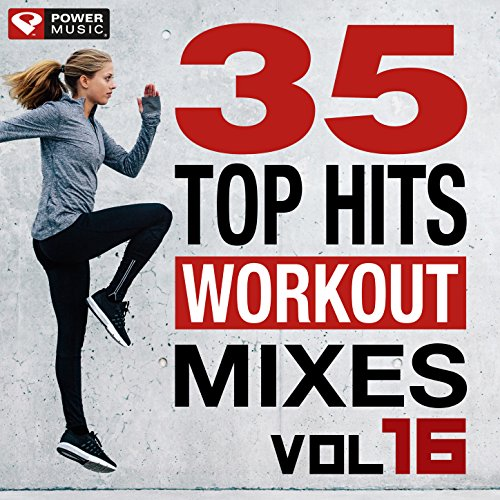 35 Top Hits, Vol. 16 - Workout Mixes (Unmixed Workout Music Ideal for Gym, Jogging, Running, Cycling, Cardio and Fitness) (Best Rap Trap Remixes)