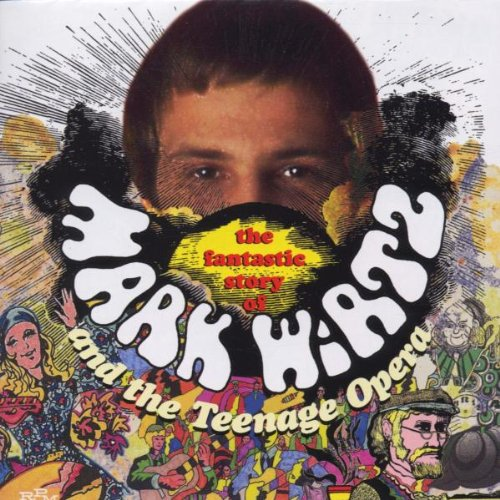 The Fantastic Story of Mark Wirtz and the Teenage Opera by Rpm Records UK