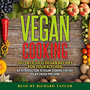 Vegan Cookbook: Mouth-Watering Vegan Recipes for a Vegan Diet Without Limits Audiobook