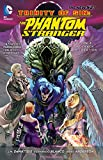 Trinity of Sin - Phantom Stranger Vol. 3: The Crack in Creation (The New 52)