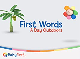 First Words - A Day Outdoors