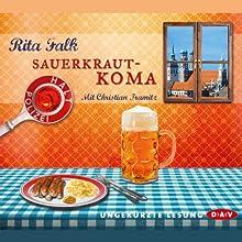 Sauerkrautkoma (Franz Eberhofer 5) Hörbuch von Rita Falk Gesprochen von: Christian Tramitz