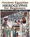 Egyptian Hieroglyphs Ancient History Encyclopedia