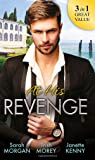 At His Revenge: Sold to the Enemy / Bartering Her Innocence / Innocent of His Claim (Special Releases)