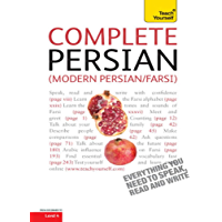 Complete Modern Persian Beginner to Intermediate Course: Learn to read, write, speak and understand a new language with Teach Yourself (Complete Languages)