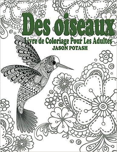 Des Oiseaux Livre De Coloriage Pour Les Adultes Jason