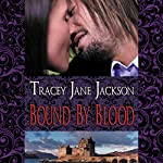 Bound by Blood: Cauld Ane, Book 1 | Tracey Jane Jackson