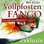 Vollpfostenfango: Ein Kurort-Desaster | Ria Klug