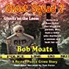Ghost Squad 2: Ghosts on the Loose