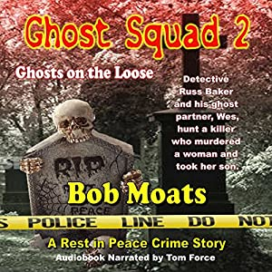 Ghost Squad 2: Ghosts on the Loose Audiobook