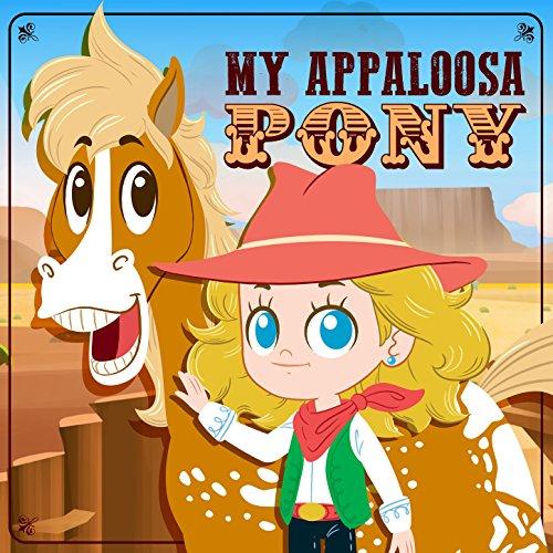 Appaloosa Pony - My Appaloosa Pony