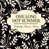 One Long Hot Summer