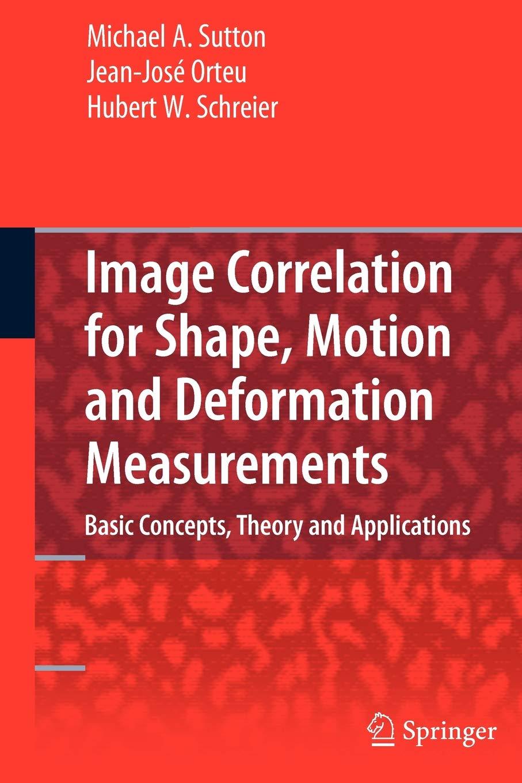 Image Correlation for Shape, Motion and Deformation