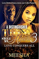 A Distinguished Thug Stole My Heart 3: Love Conquers All Kindle Edition